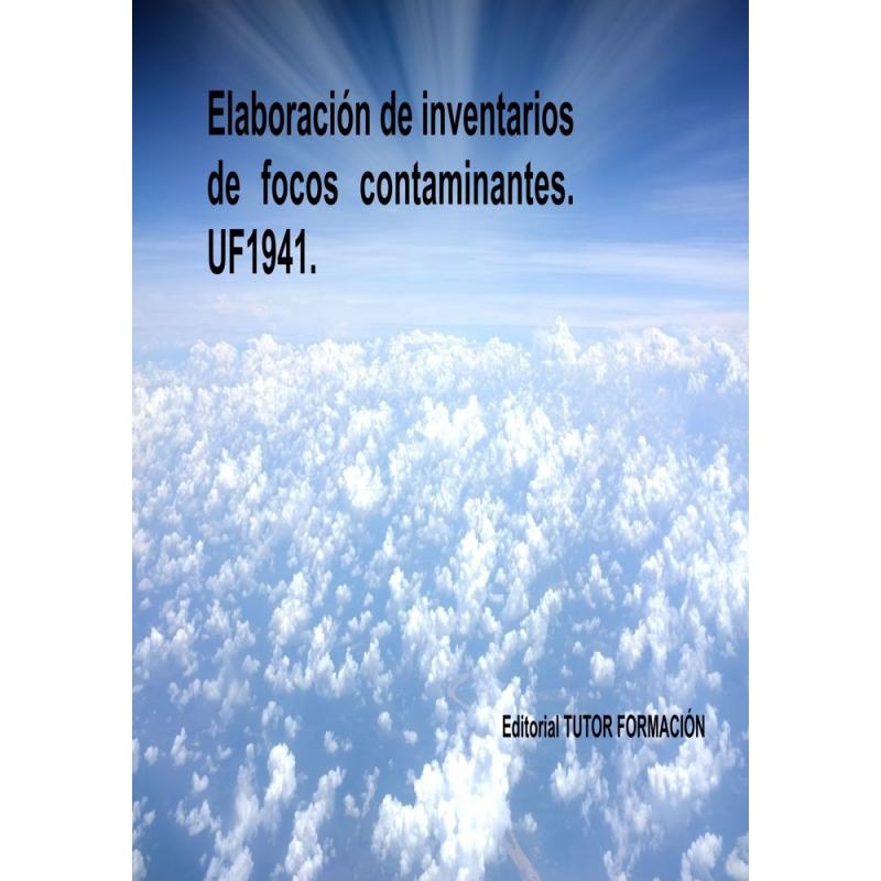 Elaboración de inventarios de focos contaminantes. UF1941