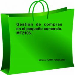 Gestión de compras en el pequeño comercio. MF2106
