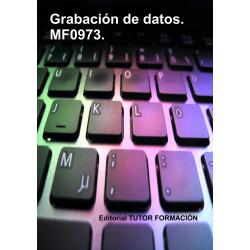 Grabación de datos. MF0973.
