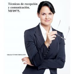 Técnicas de recepción y comunicación. MF0975.