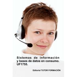 Sistemas de información y bases de datos en consumo. UF1755.