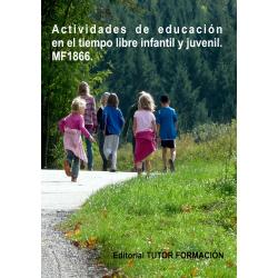 Actividades de educación en el tiempo libre infantil y juvenil. MF1866.