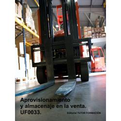 Aprovisionamiento y almacenaje en la venta. UF0033.