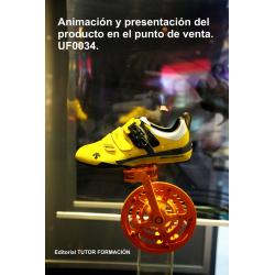 Animación y Presentación del producto en el punto de venta. UF0034.