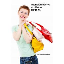 Atención básica al cliente. MF1329.