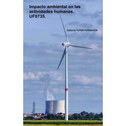 Impacto ambiental en las actividades humanas. UF0735.