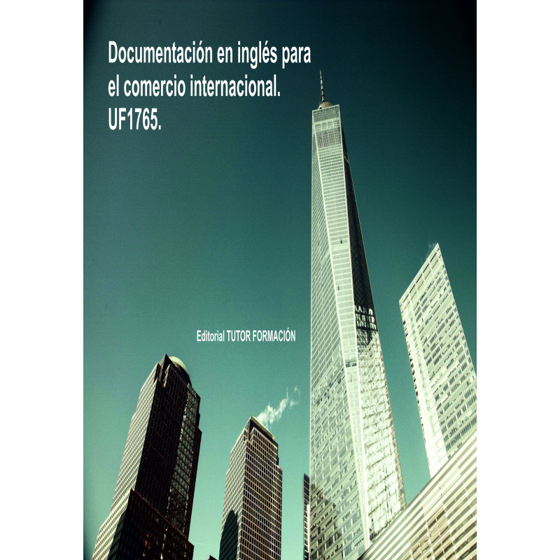 Documentación en inglés para el comercio internacional. UF1765.