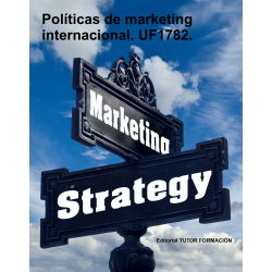 Políticas de marketing internacional. UF1782.