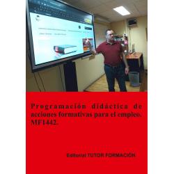 Programación didáctica de acciones formativas para el empleo. MF1442 (Ed. 2019).