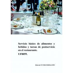 Servicio básico de alimentos y bebidas y tareas de postservicio en el restaurante. UF0059.
